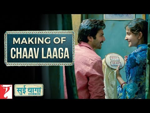 Making of Chaav Laaga Song | Sui Dhaaga - Made In India | Anushka | Varun | Papon | Ronkini