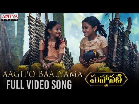 Aagipo Baalyama Full Video Song | Mahanati Video Songs | Keerthy Suresh | Dulquer Salmaan
