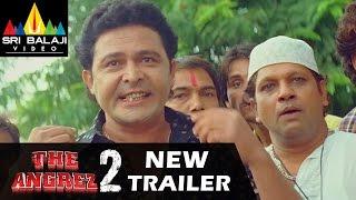 The Angrez 2 Hyderabadi Movie New Trailer | Ismail Bhai, Mast Ali, Kuntaa Nikkil | Sri Balaji Video - SRIBALAJIMOVIES