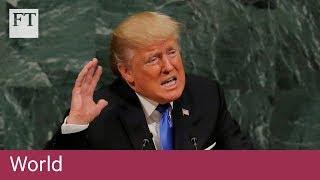 Trump threatens 'wicked few' oppressive regimes | World - FINANCIALTIMESVIDEOS