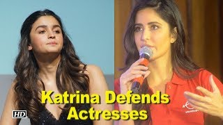 Katrina Defends actresses, says we do have an opinion - BOLLYWOODCOUNTRY
