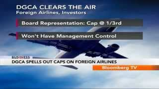 In Business- DGCA Spells Out Caps On Foreign Airlines - BLOOMBERGUTV