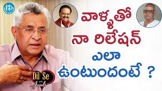 Dr. KI Varaprasad Reddy About His Relation With SPB & Bapu | Dil Se With Anjali - IDREAMMOVIES