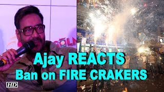 Ajay Devgn REACTS on Ban on FIRE CRAKERS in DIWALI - BOLLYWOODCOUNTRY