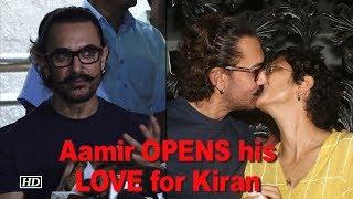 Aamir Khan OPENS about his LOVE for Kiran Rao - IANSINDIA