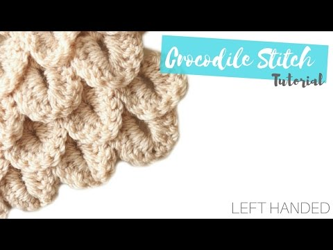LEFT HANDED CROCHET: Crocodile Stitch | Bella Coco