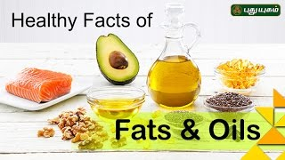 Healthy facts of Fats and Oil | Unave Marundhu | 10/11/2016 | PuthuYugam TV Show