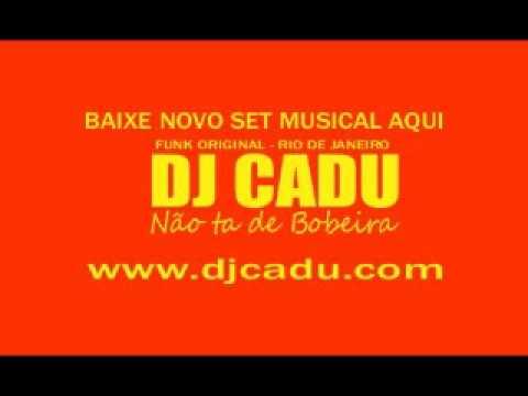 Funk do Rio de Janeiro. Sequência mixada pelo DJ CADU.