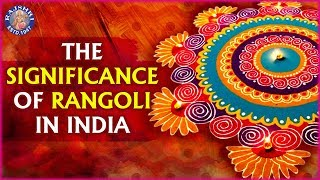 Rangoli in India - Significance And Interesting Facts! - RAJSHRISOUL