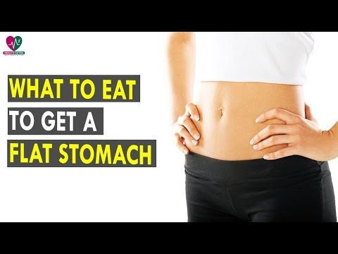 What to Eat to Get a Flat Stomach || Health Sutra - Best Health Tips