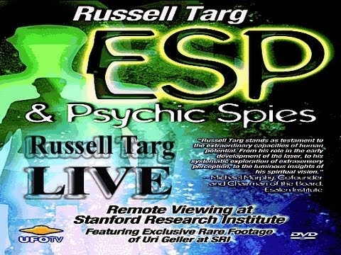 ESP and Psychic Spies Explained - Russell Targ, PhD