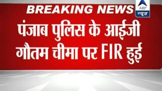 FIR against Punjab police IG for threatening woman - ABPNEWSTV