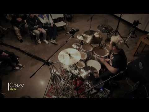"""[Drummer KhaN] """"Crazy.."""