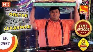 Taarak Mehta Ka Ooltah Chashmah - Ep 2557 - Full Episode - 18th September, 2018 - SABTV