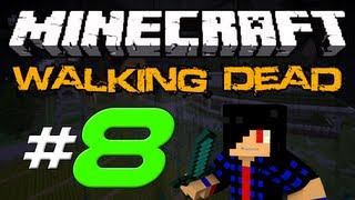 Minecraft: The Walking Dead Survival! Episode 8 - Half an Hour of Fun