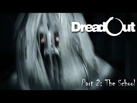 Dreadout Part 02 - The School (Halloween 2014) | Too Much Gaming