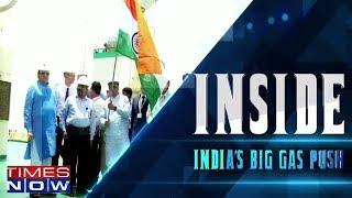 Inside Story : India's Big Gas Push - TIMESNOWONLINE