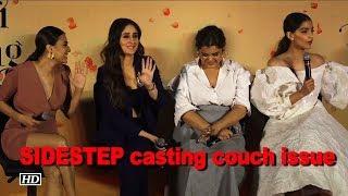 Sonam, Kareena, Swara SIDESTEP casting couch issue - IANSINDIA