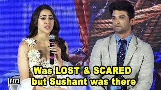 Sara: I was LOST & SCARED but Sushant was there - IANSLIVE
