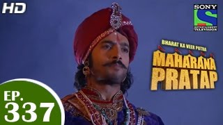 Maharana Pratap : Episode 336 - 25th December 2014