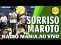 Rádio Mania - Sorriso Maroto - Pra Você Escutar