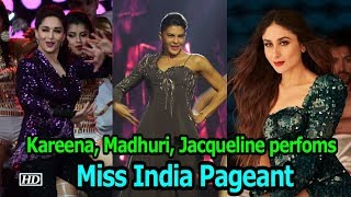Miss India pageant 2018: Kareena, Madhuri, Jacqueline will add Glamour - BOLLYWOODCOUNTRY
