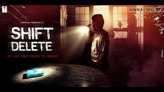 Shift Delete Telugu Short Film || Runway Reel || Latest Short Films 2019 - YOUTUBE