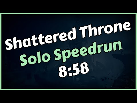 Solo Shattered Throne in under 9 minutes