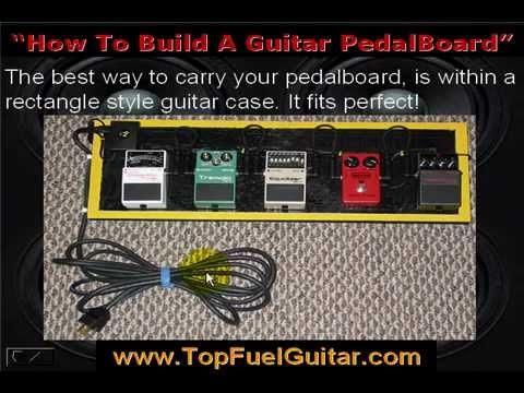 How-To-Build-A-Guitar-Pedal-Board