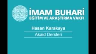Hasan KARAKAYA Hocaefendi-Akaid Dersleri 49: İslam'da Uğursuzluk Meselesi
