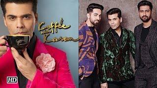 Koffee with Karan 6 | Ayushamann-Vicky's Debut appearance - IANSLIVE