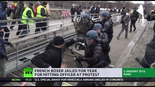 French boxer jailed for year for hitting officer at Yellow Vest protest - RUSSIATODAY
