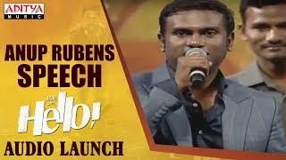 Anup Rubens Speech @ HELLO! Movie Audio Launch | Akhil Akkineni, Kalyani Priyadarshan - ADITYAMUSIC