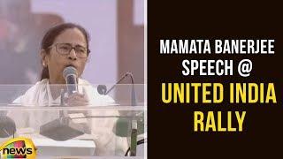 Mamata Banerjee Powerful Speech At United India Rally In Kolkata | Anti BJP Rally | Mango News - MANGONEWS