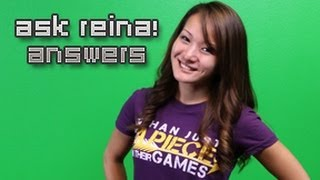 Ask Reina!  The Answers
