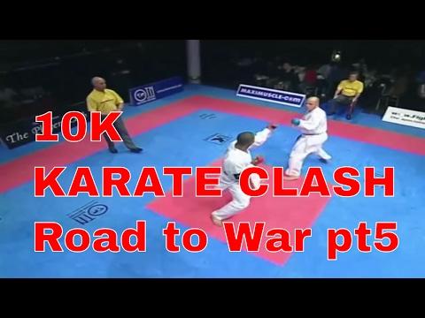 10k KARATE CLASH Road to War pt5