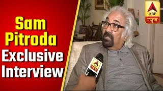 "Overseas Congress chief Sam Pitroda,""I'm entitled to know what happened in air strike"" - ABPNEWSTV"