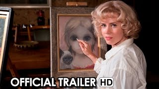 التريللر الأول لفيلم تيم بيرتون الجديد Big Eyes من بطولة إيمي أدامز وكريستوف والتز