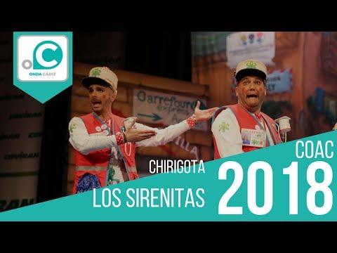 La agrupación Los Sirenitas llega al COAC 2018 en la modalidad de Chirigotas. En años anteriores (2017) concursaron en el Teatro Falla como Pa religión la mía, consiguiendo una clasificación en el concurso de Semifinales.