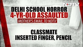 'He Sharpened Pencil, Put It In Too': Delhi Girl, 4, Assaulted By Classmate - NDTV