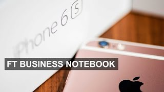 An inside view of the new iPhone 6s I FT Business Notebook - FINANCIALTIMESVIDEOS