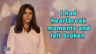 I had heartbreak moments and felt broken says  Ekta Kapoor - IANSLIVE