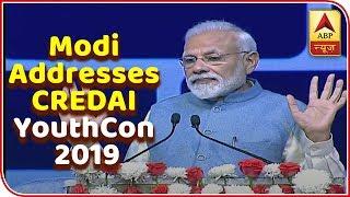 Full Speech: PM Narendra Modi addresses CREDAI YouthCon 2019 - ABPNEWSTV