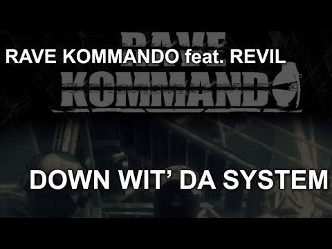 Rave Kommando ft. Revil - Down Wit
