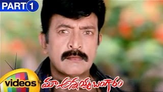 Maa Annayya Bangaram Telugu Full Movie | Rajasekhar | Kamalinee Mukherjee | Part 1 | Mango Videos - MANGOVIDEOS