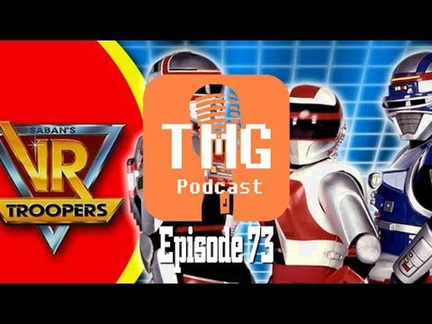 The TMG Podcast Episode 73: VR Troopers making a comeback - 03/08/2015