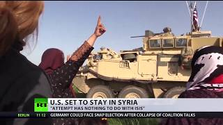Staying Power: US forces set to remain in Syria despite ISIS elimination - RUSSIATODAY