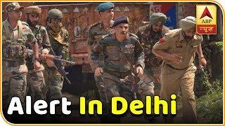 Alert In Delhi After Terrorists Sneak In | Master Stroke | ABP News - ABPNEWSTV