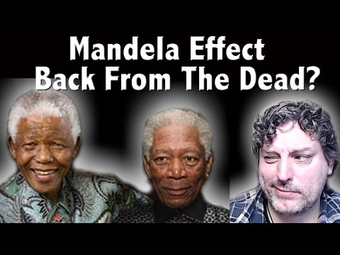 Back From The Dead - The Mandela Effect