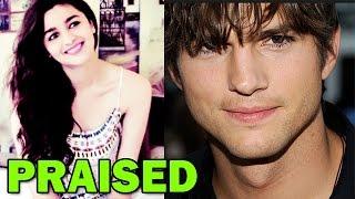 Alia Bhatt's video praised by Hollywood Star Ashton Kutcher | Bollywood News - ZOOMDEKHO